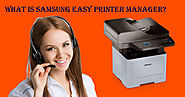 What is Samsung Easy Printer Manager?