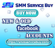 Buy Facebook Accounts | 100% Real & PVA accounts | SMM Service Buy