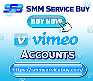 Buy Vimeo Accounts | SMM Service Buy|Buy Social Media Marketing Services