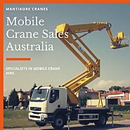 Why opt for mobile crane sales Australia or rent them? | Mantikore Cranes