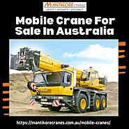 How to make the right choice with used mobile crane for sale in Australia? - Mantikore Cranes