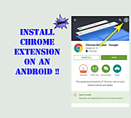 HOW TO ADD CHROME EXTENSION IN ANY ANDROID BROWSER?