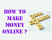 HOW TO CREATE MONEY ONLINE?