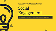 What Happen if Social Engagement Gets Discontinue by Microsoft dynamics 365? - Gadget Rumors