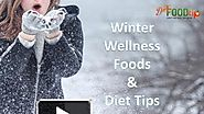 Winter wellness health tips and diet foods - dietfoodtip