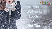 Winter wellness healthy foods and diet tips - dietfoodtip