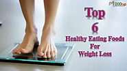 Best 6 Healthy Superfoods for Weight Loss - Diet Food Tip