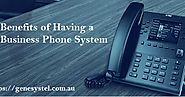 5 Key Benefits of Having a Business Phone System