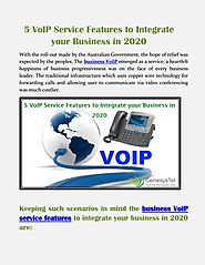 5 VoIP Service Features to Integrate your Business in 2020