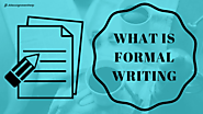 Art of formal writing | Understand what is formal writing?
