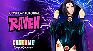 Cosplay Tutorial: Raven
