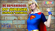 DIY Supergirl Cosplay Tutorial