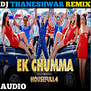 Ek Chumma (Exclusive Remix) - DJ Thaneshwar