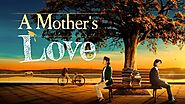 "2019 Christian Family Movie | ""A Mother's Love"" 