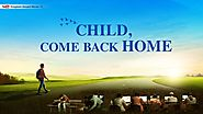 "2019 Christian Family Movie ""Child, Come Back Home"" (Based on a True Story) 