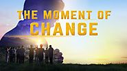 "Christian Movie | How to Be Raptured Into the Kingdom of Heaven | ""The Moment of Change"" 