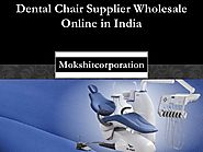 Dental Chair Supplier Wholesale Online in India