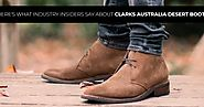 Here's What Industry Insiders Say About Clarks Australia Desert Boots