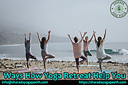 Ways How Yoga Retreat Help You