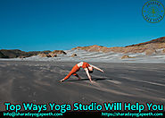 Top Ways Yoga Studio Will Help You – Sharada Yoga Peeth