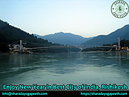 Enjoy New Year in Best City of India, Rishikesh – Sharada Yoga Peeth