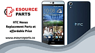 HTC Nexus Replacement Parts at affordable Price