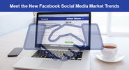Checkout an improved way of social media marketing with Facebook