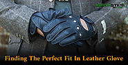 Finding The Perfect Fit In Leather Glove