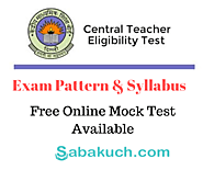CTET Exam 2019: A complete Guide- Online Mock Tests - Exam Pattern -