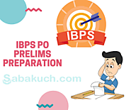 sabakuch: How Online Mock Tests Can Complement Your IBPS PO Prelims Preparation?