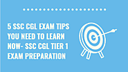 Last Minutes Preparation Tips for SSC CGL 2019–20 Exam