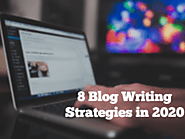 8 blog writing strategies in 2020 | Cryptoknowmics.com