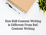 How B2B Content Writing is Different From B2C Content Writing - Zophra