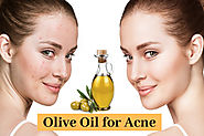Amazing Benefits of Olive Oil for Acne You Never Heard | How to Cure