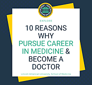 10 Reasons You Should Choose A Career In Medicine And Become A Doctor