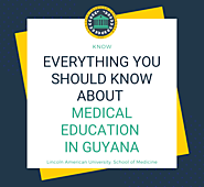Medical Education in Guyana-Everything You Should Know