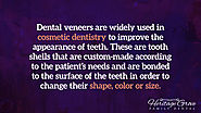 Dental veneers are widely used in cosmetic dentistry to improve the appearance of teeth. These are tooth shells that ...