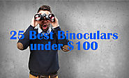 25 Best Binoculars under $100: Top Rated and Cheap Binoculars on the Market | Target Frog