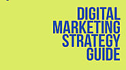 Digital Marketing Strategy Guide For Beginners 2019