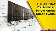 Things That You Need to Know About Solar Panel