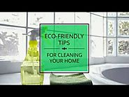 Sustainable Home Hacks: Eco-Friendly Ways to Clean Your Home