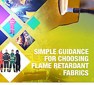 Simple Guidance For Choosing Flame Retardant Fabrics - Flame resistant fabric