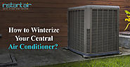 How to Winterize Your Central Air Conditioner?
