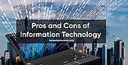 Pros and Cons of Information Technology - Honest Pros & Cons