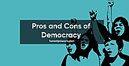Pros and Cons of Democracy - Honest Pros & Cons