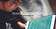 Pros and Cons of Technology in Education - Honest Pros & Cons