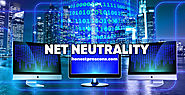 List of 10 Pros and Cons Of Net Neutrality - Honest Pros & Cons