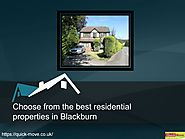 Choose from the best residential properties in Blackburn