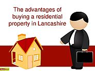 The advantages of buying a residential property in Lancashire