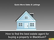 How to find the best estate agent for buying a property in Blackburn?